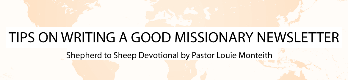 TIPS ON WRITING A GOOD MISSIONARY NEWSLETTER